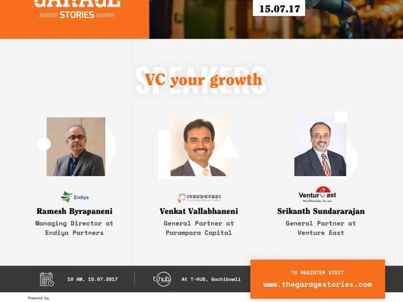 VC Your Growth by Garage Stories in Hyderabad on July 15, 2017