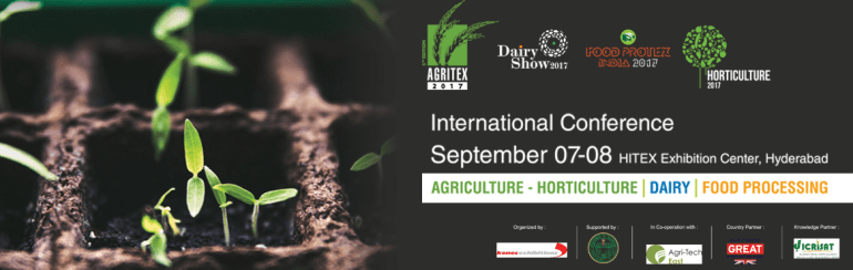 Agritex 2017 - International Agricultural, Dairy and Food Processing Trade Fair in Hyderabad from September 7-8, 2017