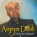 Heart 2 Heart – Ameya Dabli Live in Concert in Pune on August 14, 2017