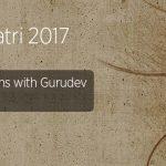 Navratri Celebrations 2017 with Gurudev Sri Sri Ravi Shankar at Bangalore Ashram from September 21-30, 2017
