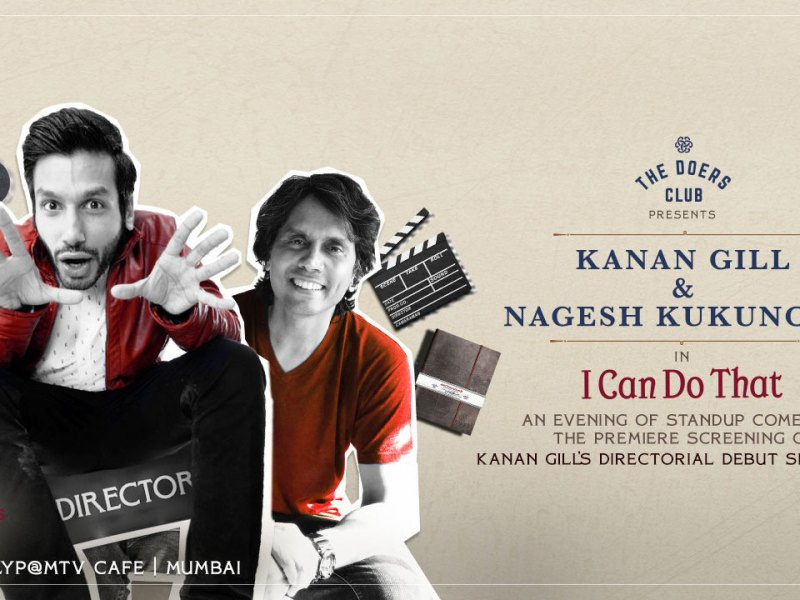 I Can Do That ft Kanan Gill & Nagesh Kukunoor in Mumbai on November 29, 2017