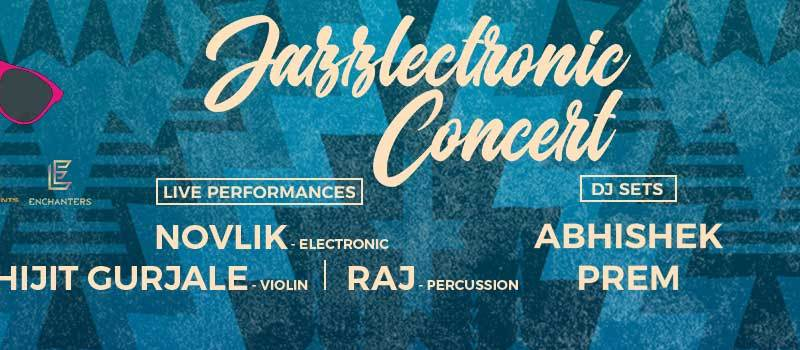 Jazzlectronic Concert in Hyderabad on February 3, 2018