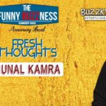 FunnyBuzzness with Kunal Kamra Fresh Thoughts