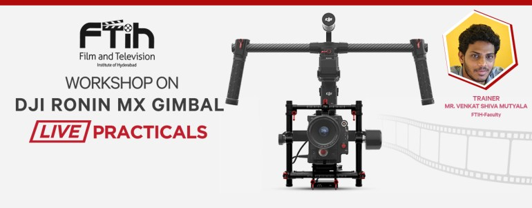 Workshop on Ronin MX Gimbal in Hyderabad