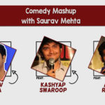 Comedy Mashup with Saurav Mehta in Mumbai