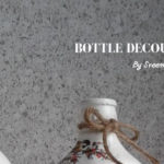 Bottle Decoupage Workshop in Hyderabad