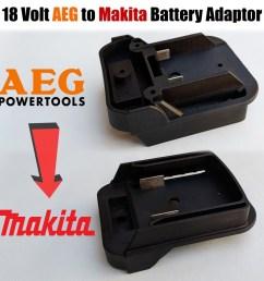aeg to makita 18 volt battery adaptor plate converts twin pin 18v batteries [ 1600 x 1600 Pixel ]