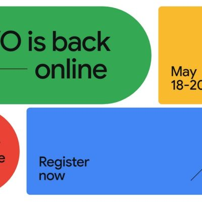 Google I/O Goes Virtual, to Commence on May 18 and Registrations Are Free