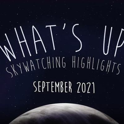 Your Guide to Interesting Cosmic Events All Through September