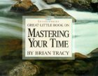 Download Great Little Book on Mastering Your Time
