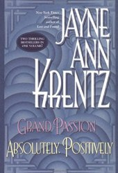 Grand Passion/Absolutely, Positively