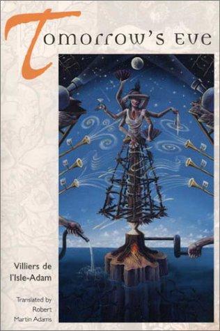Villiers De L'isle Adam L'eve Future : villiers, l'isle, l'eve, future, Tomorrow's, Villiers, L'Isle-Adam