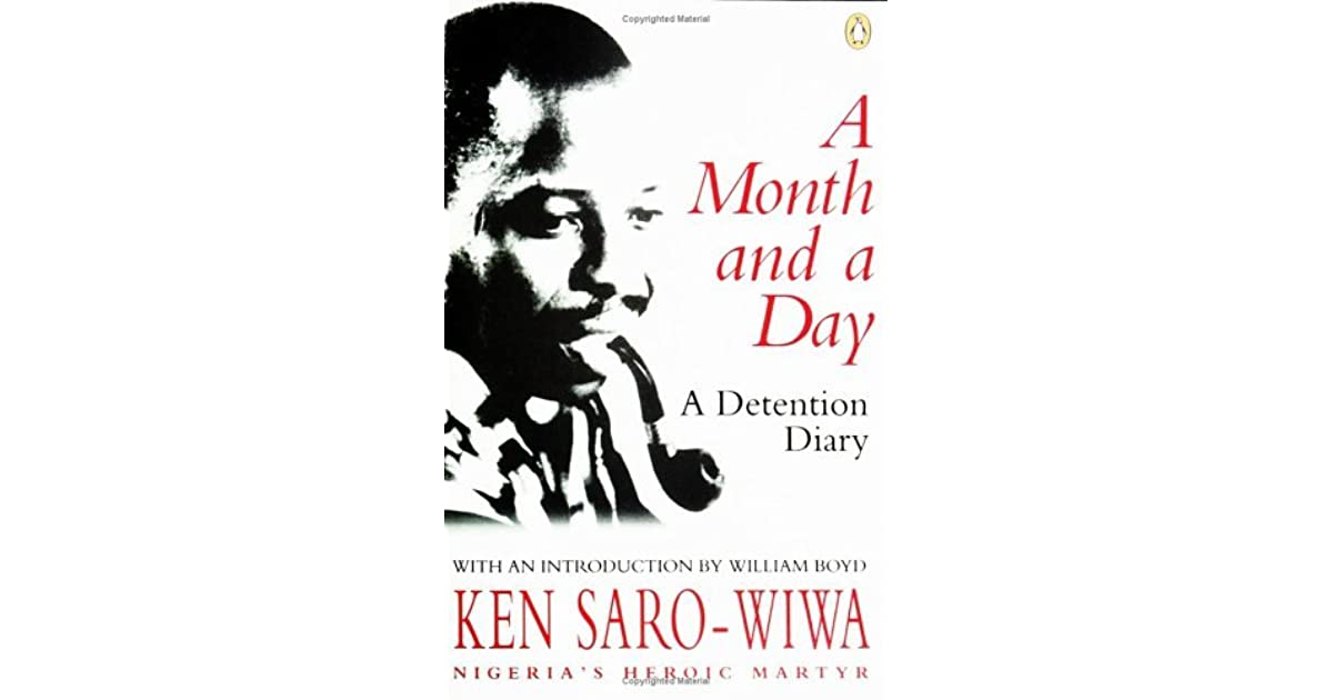 A Month and a Day: A Detention Diary by Ken Saro-Wiwa