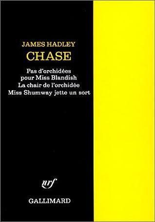 La Chair De L Orchidée : chair, orchidée, D'orchidées, Blandish, Chair, L'orchidée, Shumway, Jette, James, Hadley, Chase