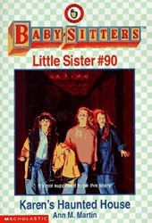 Karen's Haunted House (Baby-Sitters Little Sister, #90)