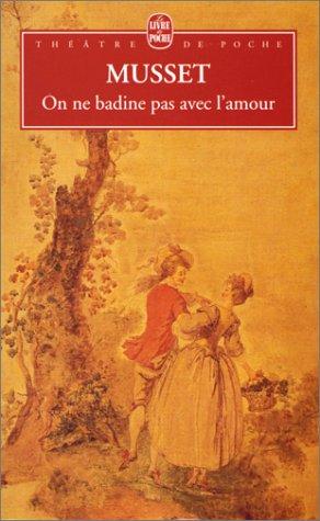 On Badine Pas Avec L Amour : badine, amour, Badine, L'amour, Alfred, Musset