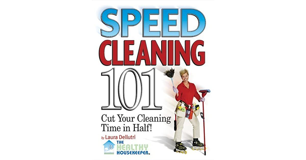 Adrienne's Review Of Speed Cleaning 101 Cut Your Cleaning