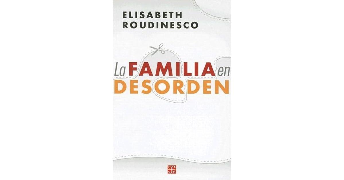 La familia en desorden by Élisabeth Roudinesco