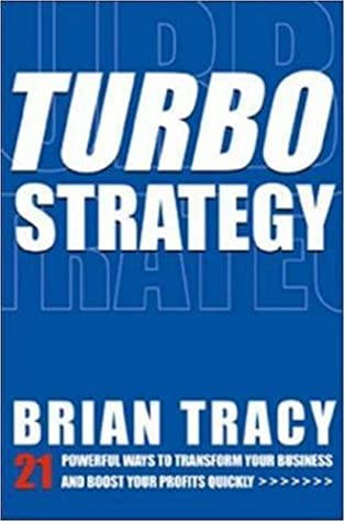 Download TurboStrategy: 21 Powerful Ways to Transform Your Business and Boost Your Profits Quickly