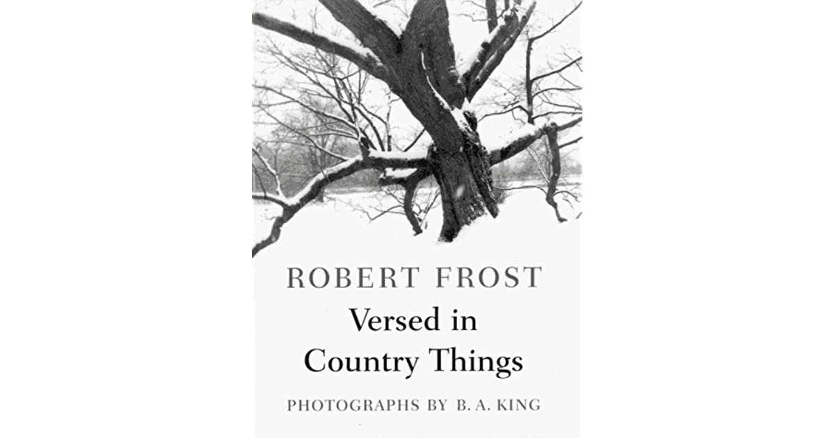 Versed in Country Things: Poems by Robert Frost