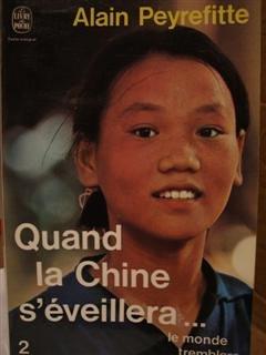 Quand La Chine S'éveillera Le Monde Tremblera : quand, chine, s'éveillera, monde, tremblera, Quand, Chine, S'éveillera, Monde, Tremblera.:, Alain, Peyrefitte