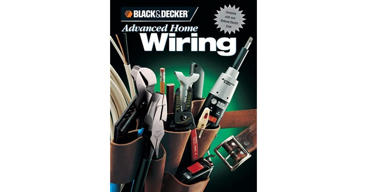 Black Decker Advanced Home Wiring House Home Home Reference