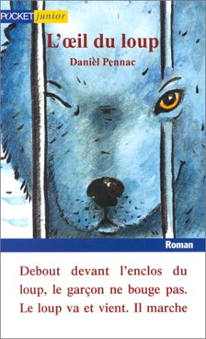 L'oeil Du Loup Daniel Pennac : l'oeil, daniel, pennac, L'Œil, Daniel, Pennac