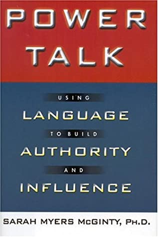 Download Power Talk: Using Language to Build Authority and Influence