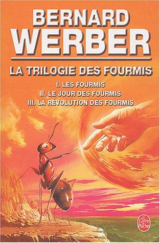 Les Fourmis (werber) : fourmis, (werber), Trilogie, Fourmis, Bernard, Werber