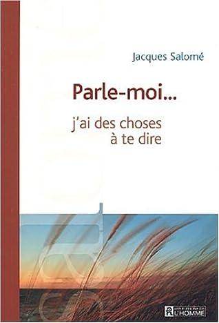 J Ai Des Choses A Te Dire : choses, Parle-moi...j'ai, Choses, Jacques, Salomé