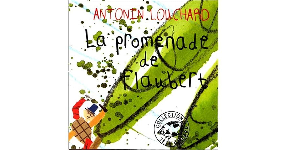 La Promenade De Flaubert By Antonin Louchard