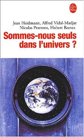 Sommes Nous Seuls Dans L'univers : sommes, seuls, l'univers, Sommes, Seuls, L'univers, Heidmann