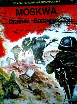 Perang Dunia 2 : perang, dunia, Moskwa:, Operasi, Barbarossa, Pierre, Dupuis