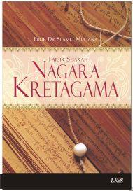 Buku Negara Kertagama : negara, kertagama, Nagara, Kretagama:, Tafsir, Sejarah, Slamet, Muljana