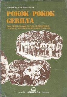 Pokok Pokok Gerilya Pdf : pokok, gerilya, Pokok-pokok, Gerilya:, Pertahanan, Republik, Indonesia, Datang, Abdul, Haris, Nasution