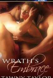 Wrath's Embrace  (Masters of Sin, #1)