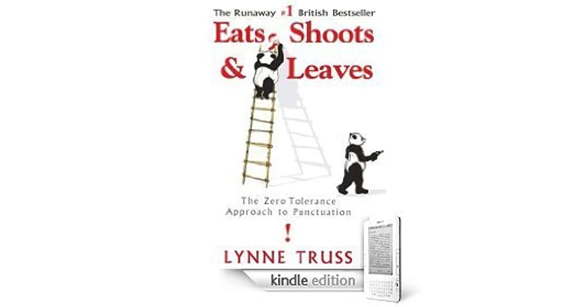 Eats, Shoots & Leaves: The Zero Tolerance Approach to