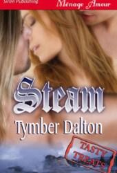 Steam (Triple Trouble, #.50)