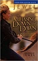 Chasing Down The Dawn By Jewel