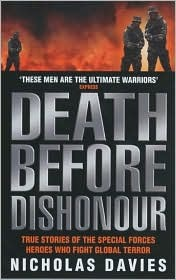 Download Death Before Dishonour: True Stories of the Special Forces Heroes Who Fight Global Terror