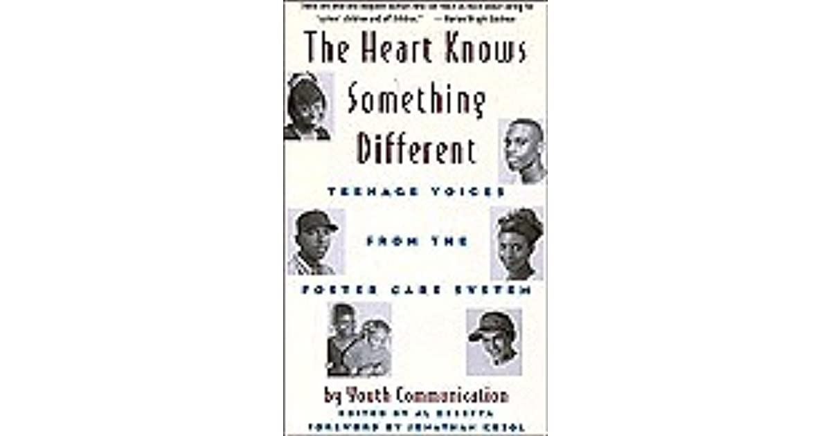The Heart Knows Something Different: Teenage Voices From