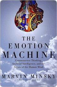 The Emotion Machine: Commonsense Thinking, Artificial Intelligence ...