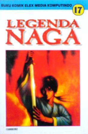 New Legenda Naga Vol. 17 : legenda, Legenda, Yoshito, Yamahara