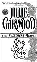 One Red Rose (Rose, #4) by Julie Garwood