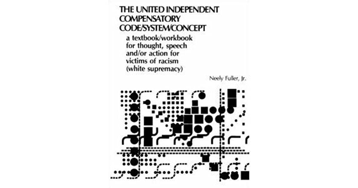 The United-Independent Compensatory Code/System/Concept
