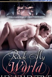 Rock My World (Firewire, #1)