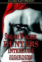 Hunters: Interlude (Hunters, #3 & #4)