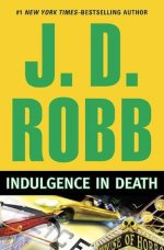 Book Review: J. D. Robb's Indulgence in Death