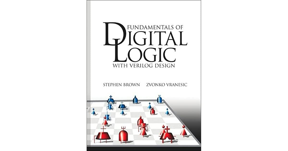 Fundamentals Of Digital Logic With Vhdl Design Solutions