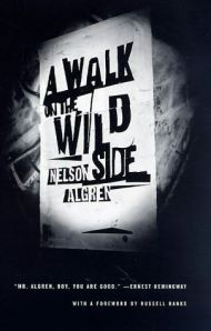 Walk On The Wild Side : Nelson, Algren